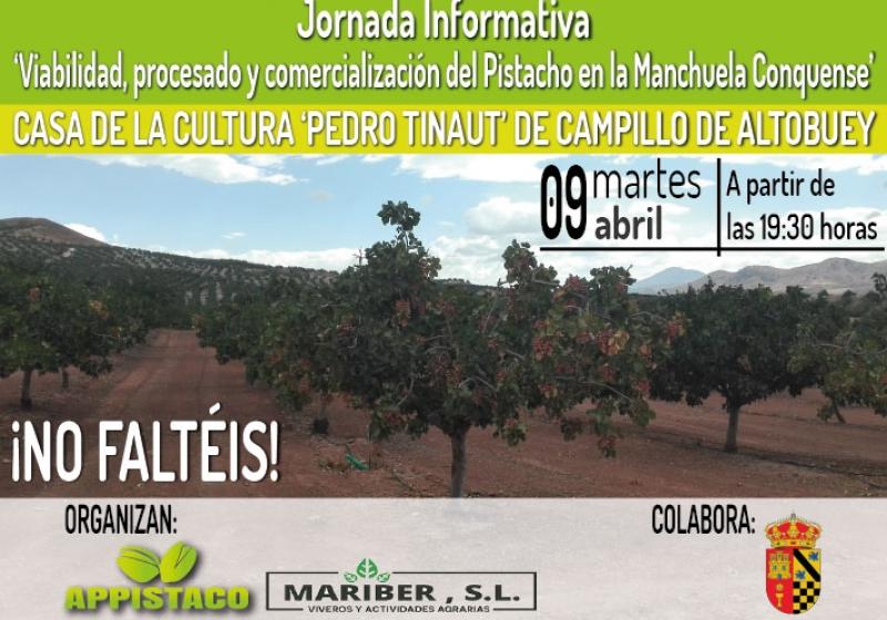 Jornada Informativa 'Viabilidad, procesado y comercialización del Pistacho en la Manchuela Conquense'